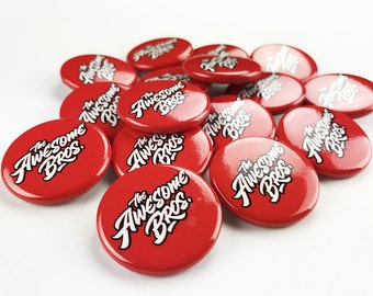 The Awesome Brother 1.25 round pin-back button