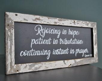 Barnwood Chalkboard Scripture Sign - Romans 12:12 - Rejoicing in Hope - Holiday Decor - Religious sign - Inspirational Art - Spiritual