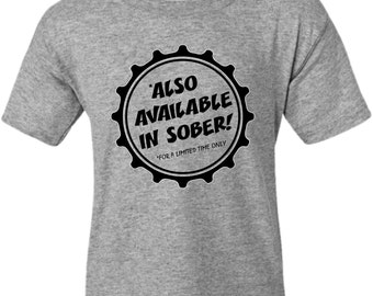 Also available in sober drunk hangover drinking beer graphic T T-shirt