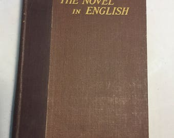 The Novel In English by Grant C. Knight (1931)