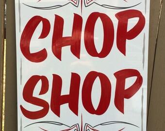 Chop Shop Metal Sign