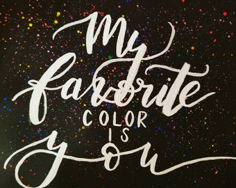 My favorite color is You