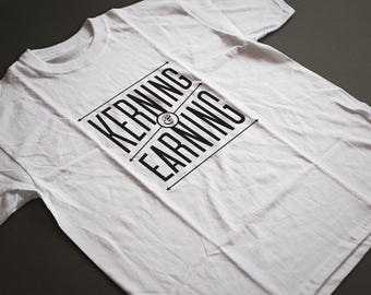 Kerning & Earning