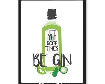 Let the good times be gin! A4/A5/A6 quote print
