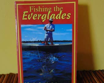 Fishing the Everglades  1993  John A Kumiski   Complete Guide for the Small Boater OOP