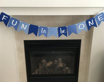 Fun To Be One Banner, First Birthday Banner, 1st Birthday Banner, Photo Prop, Party Decorations, Blue, Boy 1st Birthday, Cake Smash