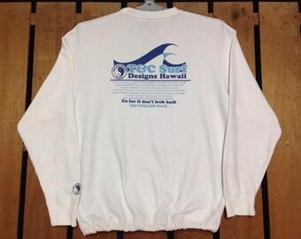 Vintage T&C Surf Design Sweatshirt Pullover Big Logo Go for it dont look back