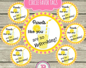 Pink Lemonade Circle Favor Tags Thank You Teacher Gift for Parents End of School Year Thanks Parents like you are so Refreshing Tag Stickers