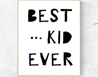 Best Kid Ever Wall Art, Nursery Wall Art, Kid's Room Wall Art, Nursery Decor - Instant Download