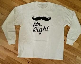 Mr. Right Long Sleeve Shirts