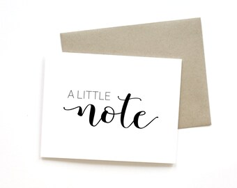 A Little Note | Card || Greeting Card | Thank You Card | Just Because Card | Sympathy Card | Encouragement Card | Friend Card