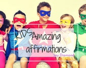 Kid's Amazing Affirmation cards