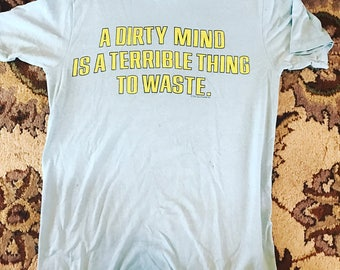 A dirty mind vintage baby blue soft 70s t shirt s-m