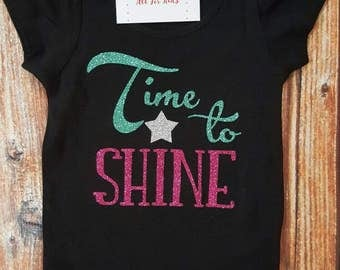 Girl Clothes, Time To Shine Shirt