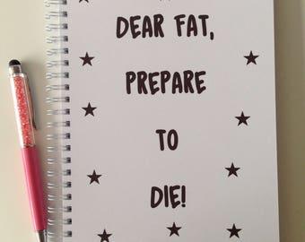 Slimming World Friendly - Food Planner Diary - Diet Tracker - Food Log - 8 Week / 12 Week Planner - Dear Fat Prepare to Die