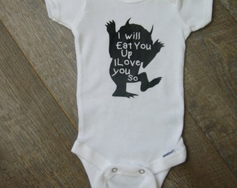 BodySuit I will Eat You Up I Love you so Ready2Ship