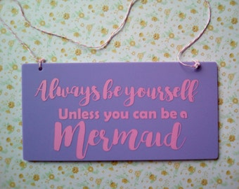 Mermaid acrylic sign, unique sign bedroom sign, fun sign