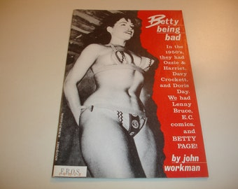 BETTY BEING BAD by John Workman~Eros Comix~1990~Adult Pin-Up Magazine~Comic Book Size