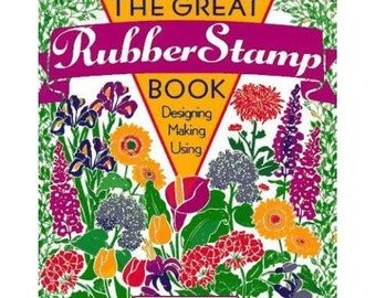 The Great Rubber Stamp Book - by Dee Gruenig