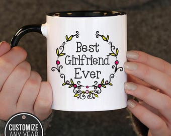 Best Girl Friend Ever,Mothers day,  Girl Friend Gift, Girl Friend Birthday, Girl Friend Mug, Girl Friend Gift Idea,