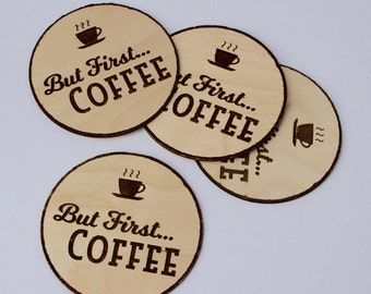 But First Coffee Coasters - Set of 4