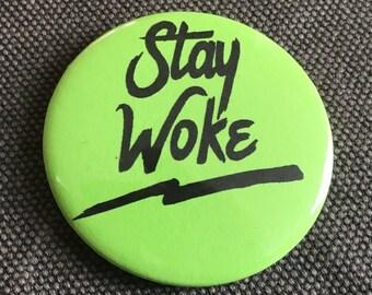 "Stay Woke 58mm (2 1/4"") pin button badge"