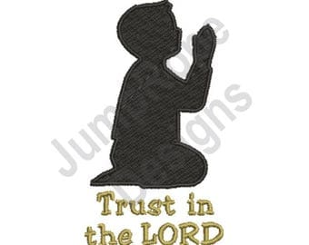 Trust In The Lord - Machine Embroidery Design