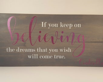 "Wood Sign - Keep on Believing - 23.25"" x 11.25"""