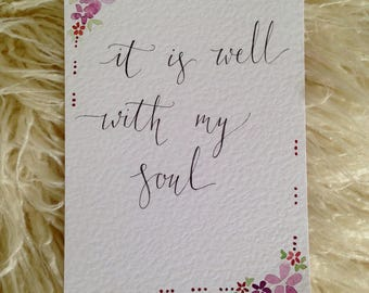 It is well with my soul    scripture art    calligraphy