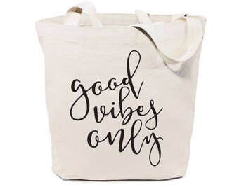 Cotton Canvas Good Vibes Only Gym, Yoga, Shopping Travel Reusable Shoulder Tote and Handbag, Gifts for Her, Bridesmaid, Motivational