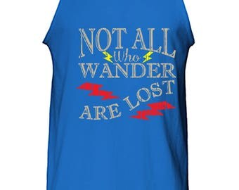 Not All Who Wonder Are Lost Tank Top