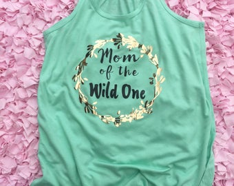 Mom of the Wild One!