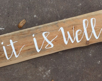 It Is Well wooden sign