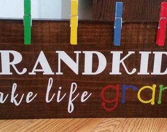 Grandkids Make Life Grand Wooden Signs