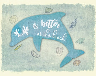 Life is better at the beach print, sea life wall art, beach life wall art, beach house wall decor, sea animals print, beach house decoration