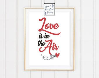 Love is in the Air Wall Art, Love Wall Poster, Heart Wall Art, Heart Digital Print, Love Digital Art