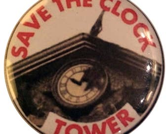 Badge back to future #5 - 'Save the clock tower'