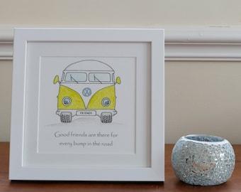 VW Campervan friendship print- unframed