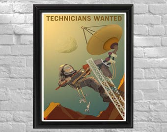 NASA Promotional Poster | Technicians Wanted | Retro Space Travel Poster | Exoplanet Art