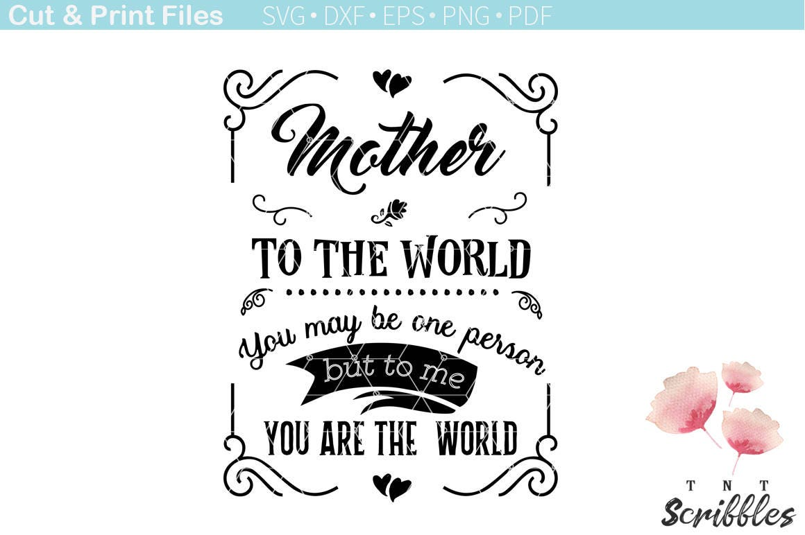 Inspirational Quotes For Mothers Mother Poster Svg Cutting File  Mothers Day Inspirational Quotes
