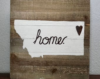 Montana or Any State Home sign, rustic home decor