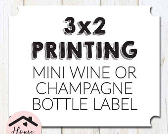 Mini Champagne or Mini Wine Bottle Label Printing, 3x2, Professional, Quality Label Printing Service, 3x2 Printing, Bottle Labels