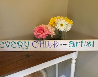 Every child is an artist wall board
