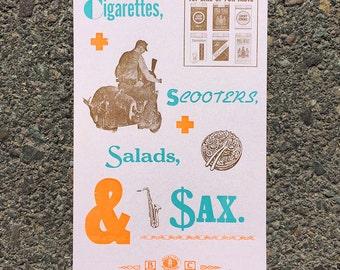 Cigarettes, Scooters, Salads, & Sax - Letterpress Print