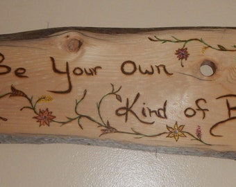 Barnwood Plaque - Be your Own kind of Beautiful