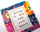 Fabric Patch, Quilt Block, Applique - Living is Easy Quote