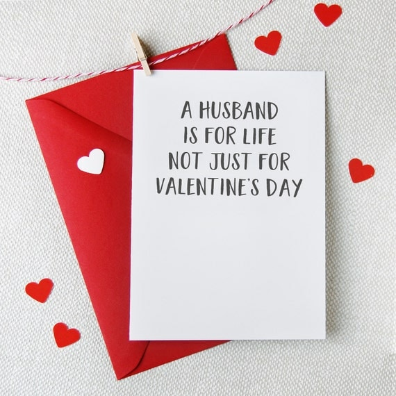 A Husband Is For Life Not Just For Valentines Day Funny – Husband Valentines Day Cards