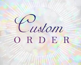 Custom for A