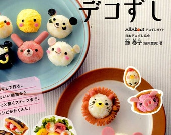 Fun and Cute Deco Sushi Balls - Japanese Craft Cooking Book