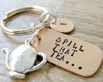Spill that Tea Keychain with teapot charm, optional initial disc, Love to Gossip keychain, Talking Smack, Spreading Rumors